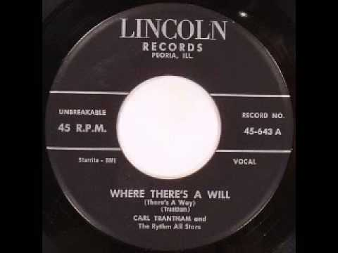 Carl Trantham - Where There's A Will - YouTube