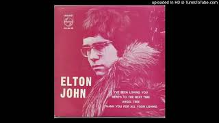 04. Thank You For All Your Loving - Elton John - I've Been Loving You