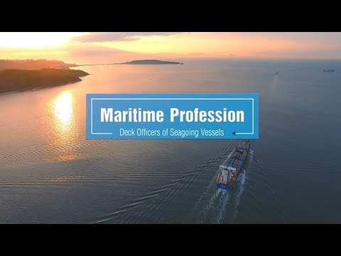 Maritime Profession: Deck Officers of Seagoing Vessels