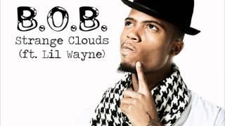 B.o.B - Strange Clouds (Bass Boosted)