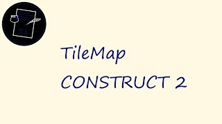 Смотрим TileMap CONSTRUCT 2 CC2 №10
