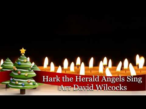 Hark the Herald Angels Sing - Arr David Wilcocks