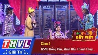 THVL   Danh hài đất Việt - Tập 51: Xàm 2 - NSND Hồng Vân, Minh Nhí, Thanh Thủy, Anh Vũ...