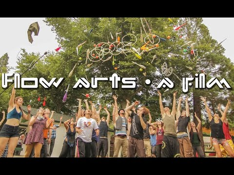 Flow Arts - A Film