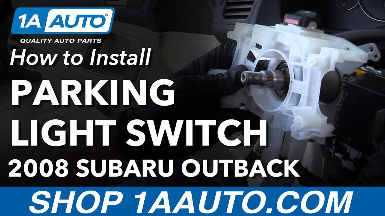 How To Install Replace Parking Light Switch Assembly 2008 Subaru 2003 Silverado Airbag Fuse Box Outback