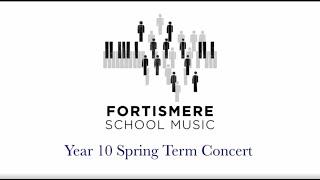 Fortismere School  Year Ten Spring Concert 2021