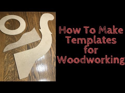 How To Make A Template For Woodworking