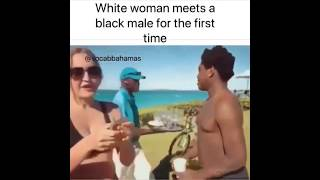 White girl reaction when she saw black at first time.