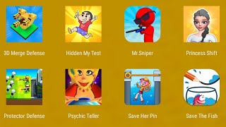 3D Merge Defense,Hidden My Test,Mr.Sniper,Princess Shift,Protector Defense,Save The Pin,Save Fish
