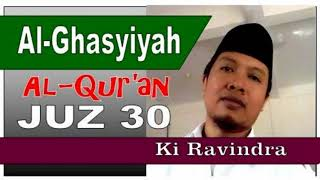 Surah Al-GHASYIYAH Juz 30 Suarane Merdu