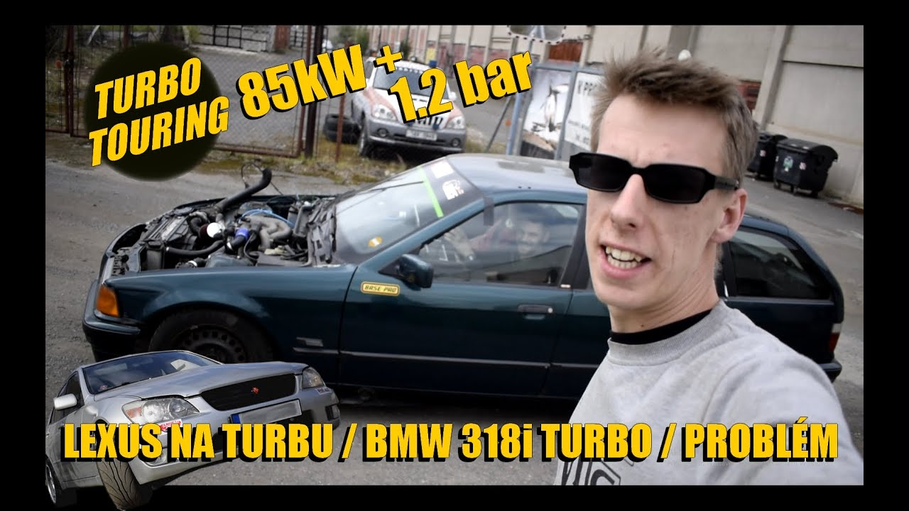 💥 TURBOTOURING JEDE!! ALE? 💥[E36 318iTURBO] + LEXUS IS200 TURBO