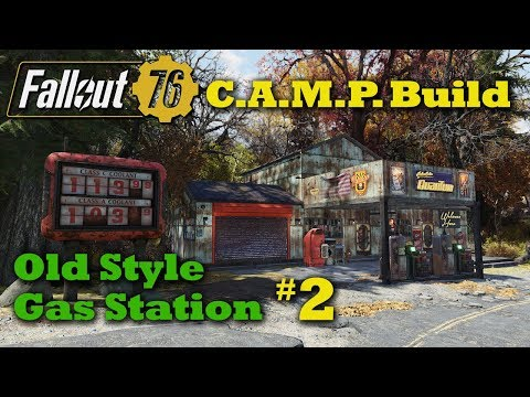 Fallout 76 C.A.M.P. Build: Old Style Gas Station#2