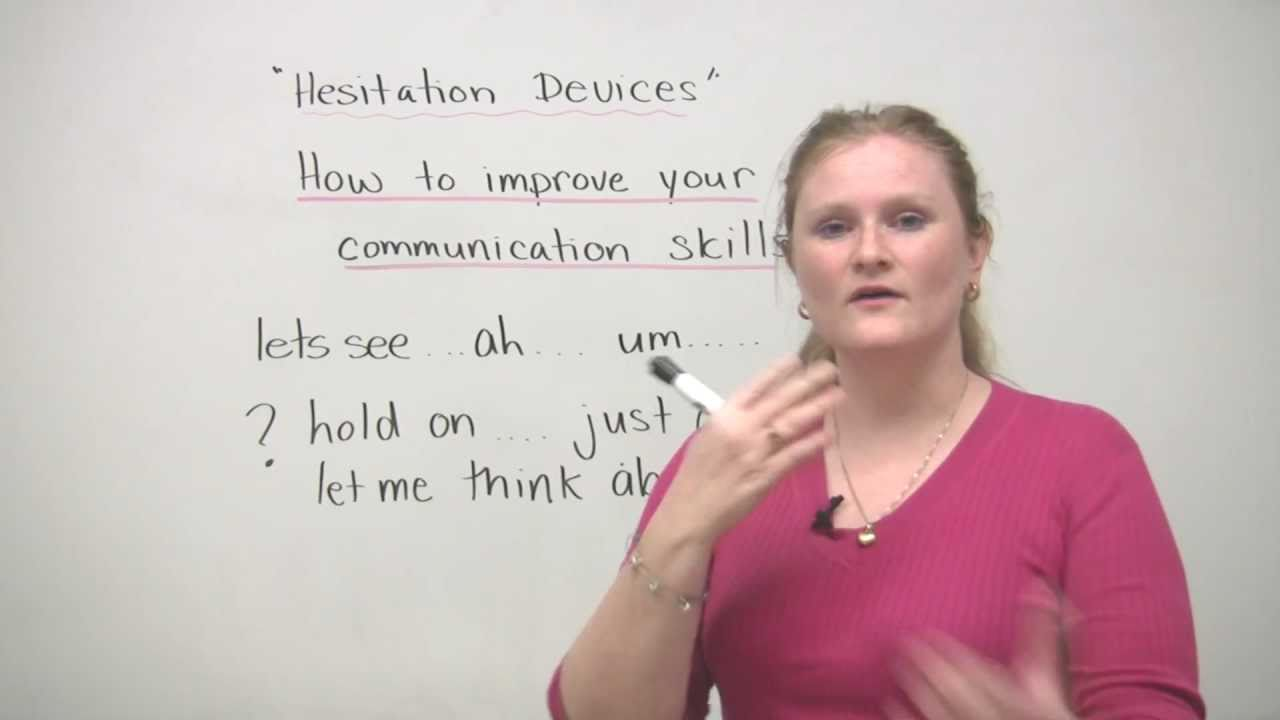 Conversation Skills in English - Hesitation devices - uh... um...