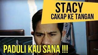 STACY   CAKAP KE TANGAN     MV REACTION #68