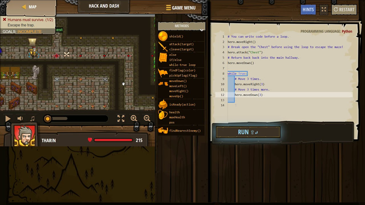Code Combat PYTHON Level HACK AND DASH, Arguments, Basic Syntax, Strings,  While Loops