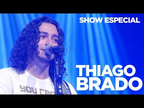 ESPECIAL | THIAGO BRADO | SHOW COMPLETO