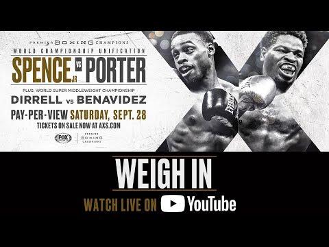 Spence vs Porter - Weigh In FULL BROADCAST