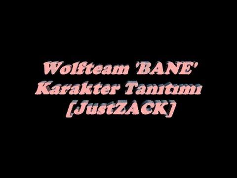 Wolfteam 2015 BANE Karakter Tanıtımı (JustZACK)