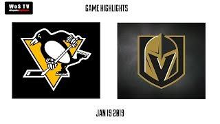 NHL Highlights   Pittsburgh Penguins vs  Vegas Golden Knights   Jan  19, 2019