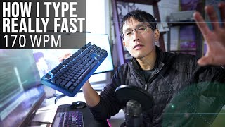 How I Type REALLY Fast... (170+ Words Per Minute, ex-Google programmer)