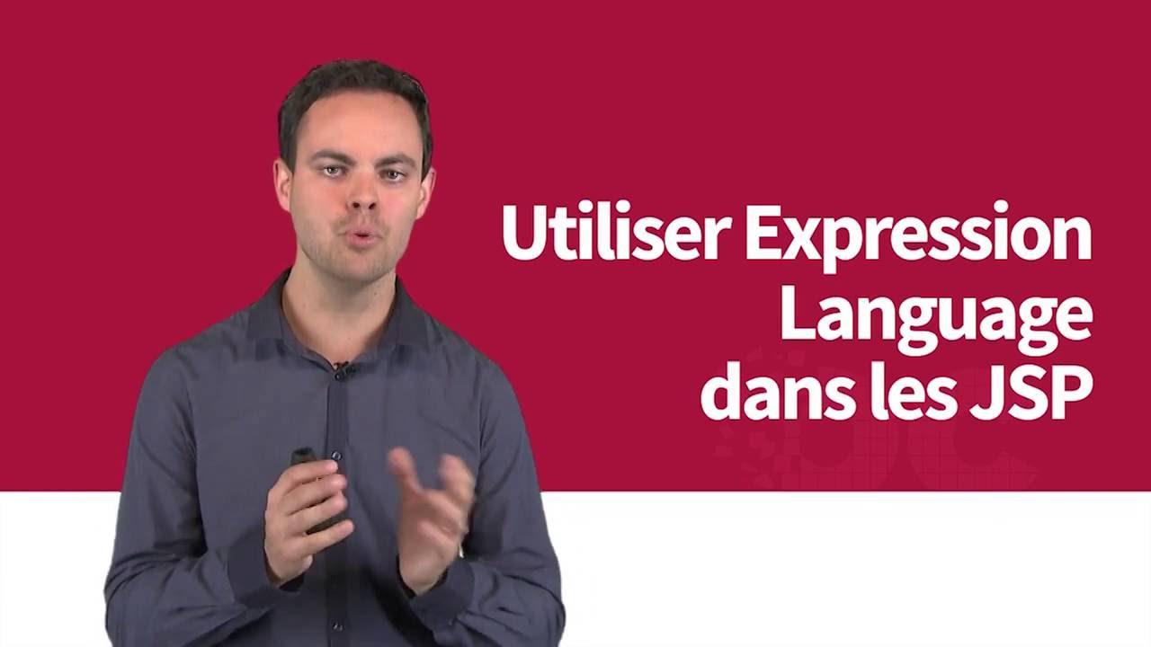 Développez des sites web avec Java EE: Utiliser Expression Language dans les JSP