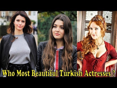 Top 10 Most Beautiful Turkish Actresses 2019