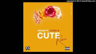 D.R.A.M. CUTE (Remix) ft Cardi B - CLEAN