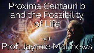 UBC Astronomy Club Lecture Series I | Jaymie Matthews | Habitability of Proxima Centauri B
