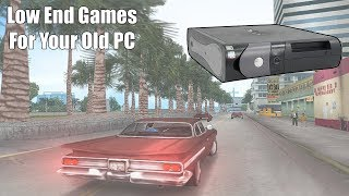 10 Low Spec Pc Games That Will Run On Absolutely Anything