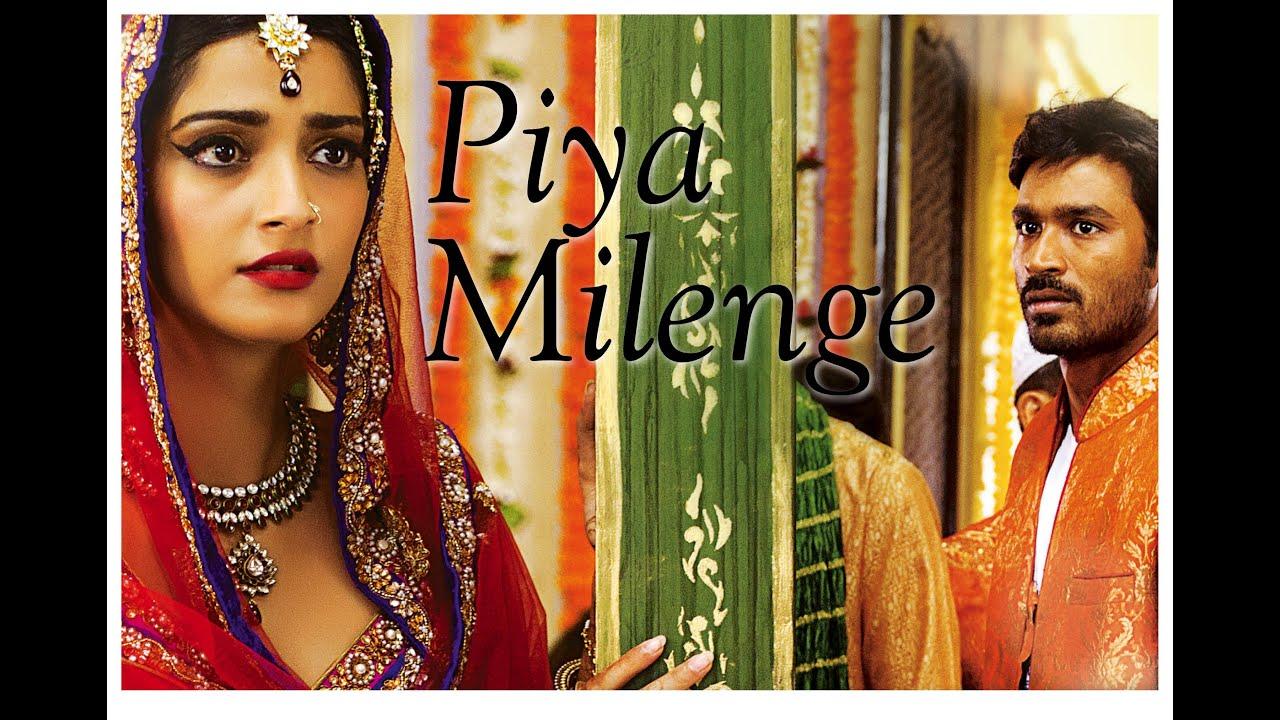 tohe piya milenge video song