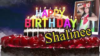 Happy Birthday Shalinee