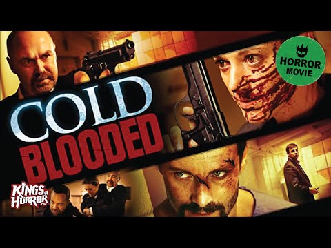 Cold Blooded  Full Horror Movie