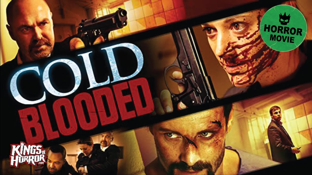 Download Cold Blooded | FREE Full Horror Movie