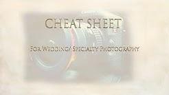 Wedding Photography Cheat Sheet