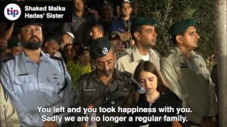 WATCH: A heart wrenching eulogy for 23 year old Hadas Malka from her little sister, Shaked.
