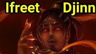Ifrit Djinn के बारे में पूरी जानकारी | हिंदी