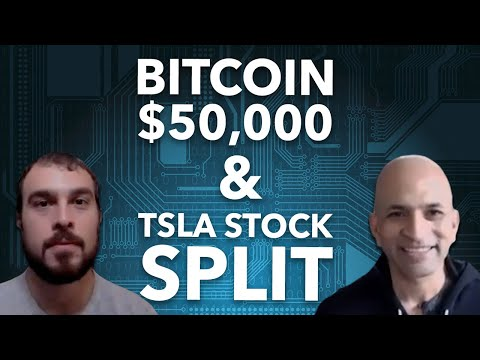 bitcoin-$50,000-update-and-tesla's-stock-split