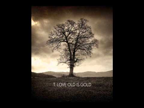 T.Love - Old Is Gold (2012) FULL ALBUM