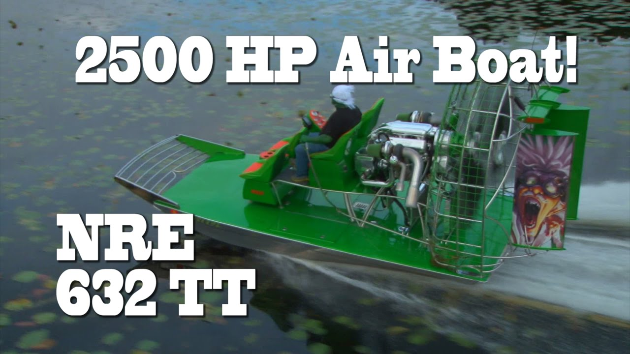 2500 HP Florida Air Boat, LOL  Green man destroys Out house! NRE TV Episode  225