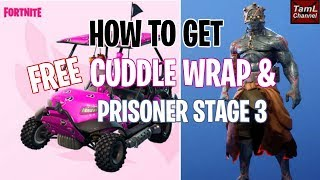 How to Get FREE Cuddle Wrap & Prisoner Stage 3! (Fortnite Battle Royale Season 7)