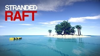Minecraft: Stranded Raft [Ep.2]