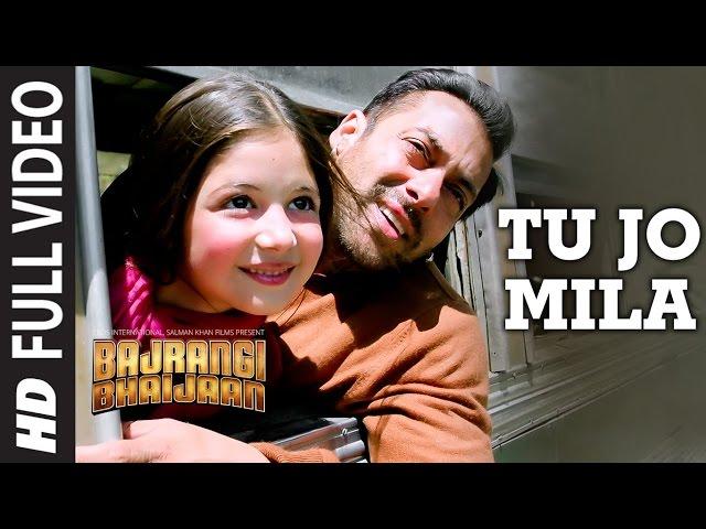 'Tu Jo Mila' FULL VIDEO Song - K.K. | Salman Khan, Nawazuddin, Harshaali | Bajrangi Bhaijaan