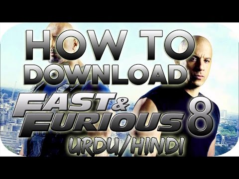 How To Download The Fate Of The Furious Full Movi In Hd Quality (Urdu/Hindi)