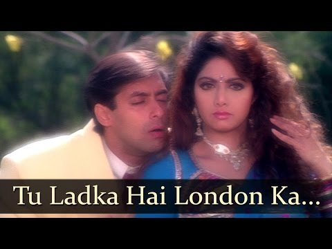 Tu Ladka Hai London - Salman Khan - Sridevi - Chaand Ka Tukda - Bollywood Songs