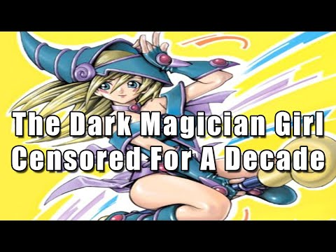 The Dark Magician Girl Censored For A Decade | Yu-Gi-Oh!