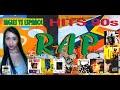 Lo Mejor del Rap de los 90s, Ingles Vs Español - Los Mejores Éxitos del Rap Noventero.