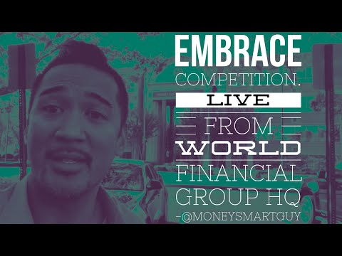 Embrace Competition | Live from World Financial Group (WFG) HQ | PHP Agency - Matt Sapaula