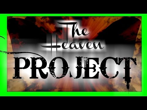 The Heaven Project written by : Kuroha