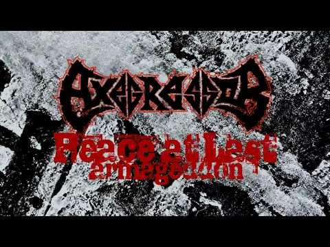 Axegressor: Peace At Last (Armageddon) - official lyric video