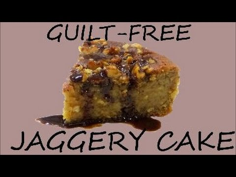 How to make Guilt-free Jaggery Cake with easy ingredients??